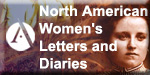 North American Women's Letters and Diaries