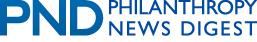 Philanthropy News Digest