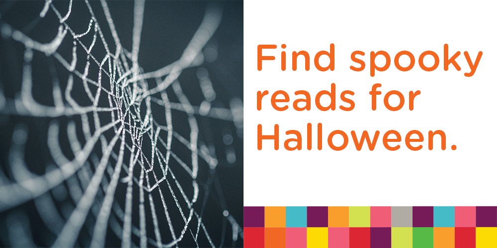 Find spooky reads for Halloween.