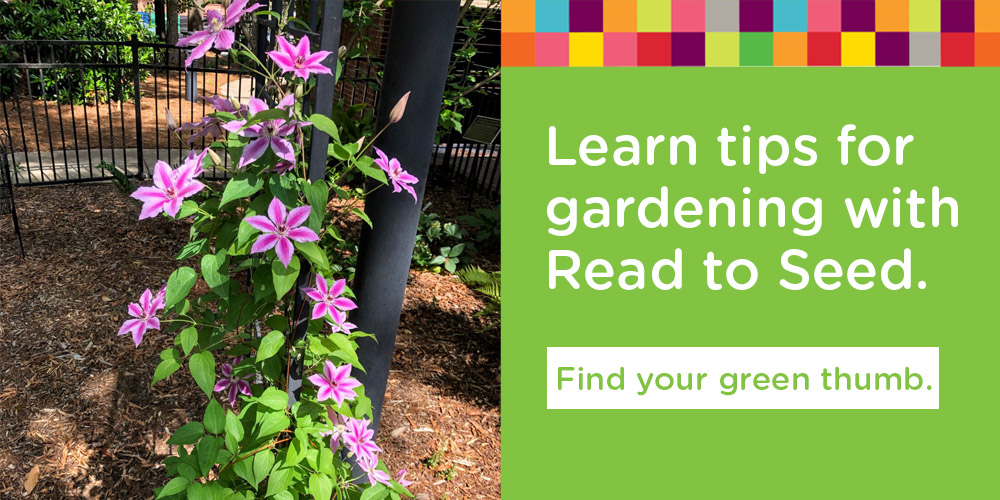 Learn tips for gardening with Read to Seed.