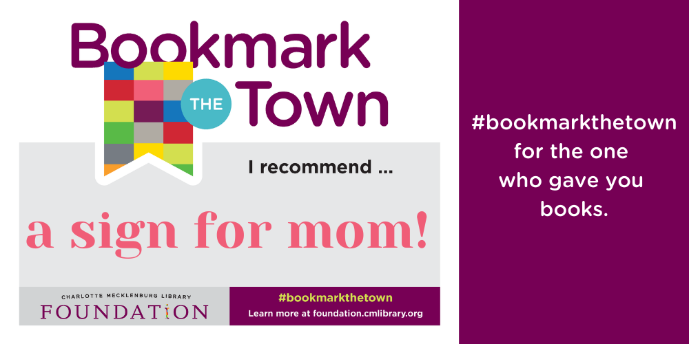 Bookmark the Town with a sign for mom.