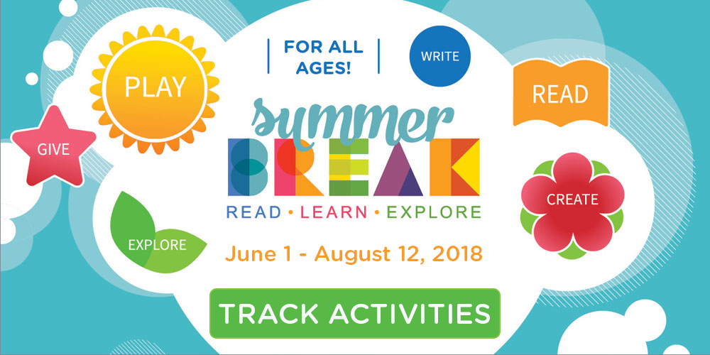 Live summer to the fullest with Summer Break: Read, Learn, Explore.