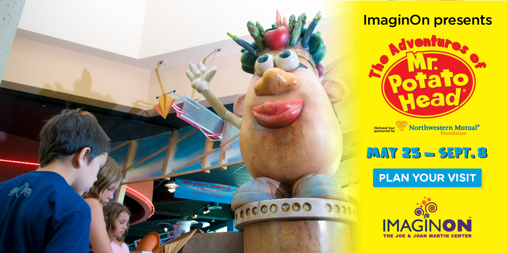 ImaginOn Presents: The Adventures of Mr. Potato Head May 25-Sept. 8!