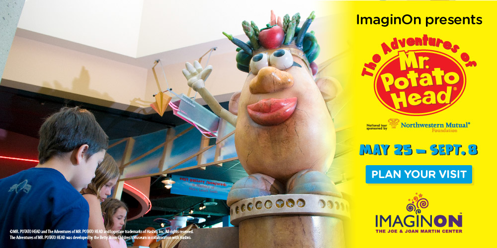 Don't miss the MR. POTATO HEAD exhibit at ImaginOn through September 8, 2019.