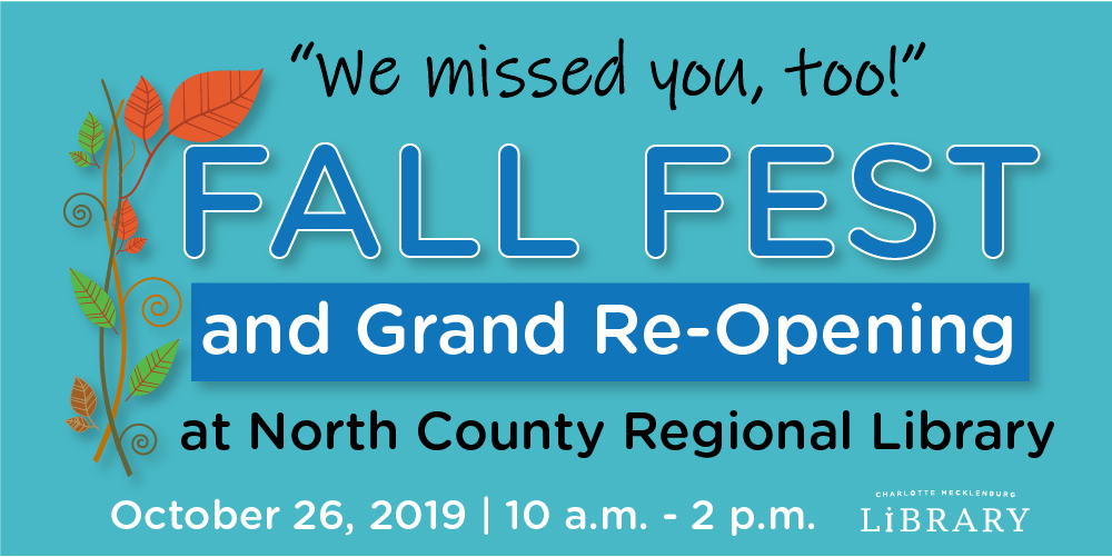 Celebrate the re-opening of North County Regional Library at Charlotte Mecklenburg Library