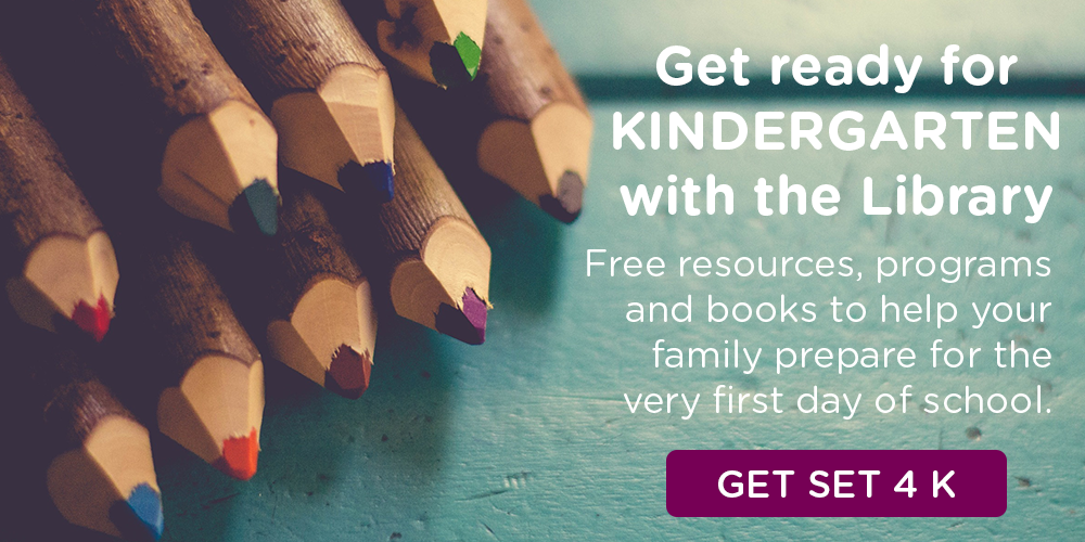 Get ready for kindergarten with the Library with FREE resources, programs and books to help your family prepare for the very first day of school.