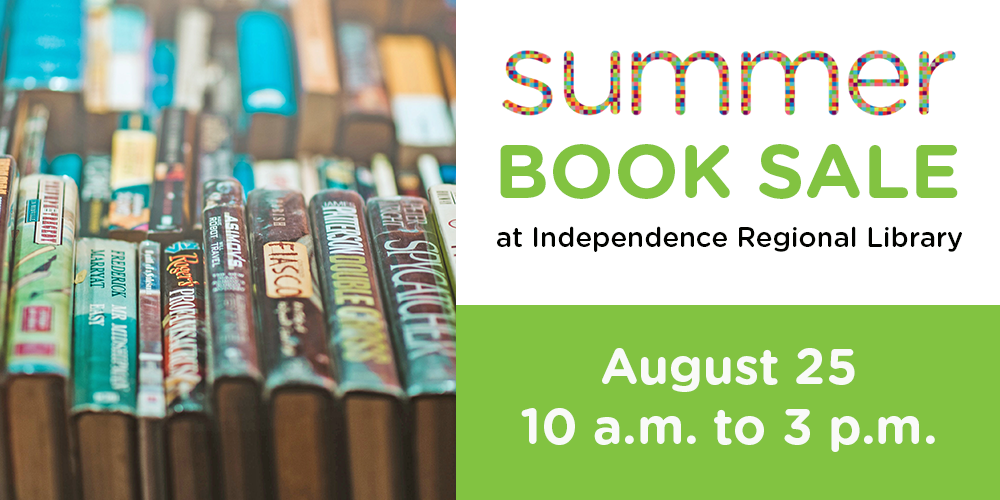 Shop the biggest selection of the year! Find books, movies and music for the whole family at Independence Regional Library's third annual summer book sale blowout, Saturday, August 25 from 10 a.m. to 3 p.m.