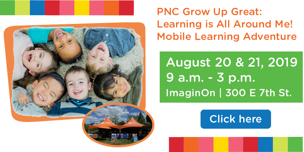Join us at ImaginOn for this fun, educational experience  August 20-21, 2019!