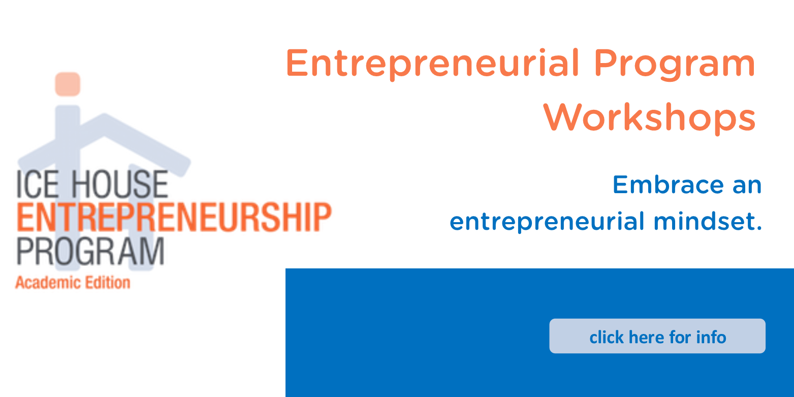 Attend an entrepreneurial workshop on May 4 or June 1, 2019.