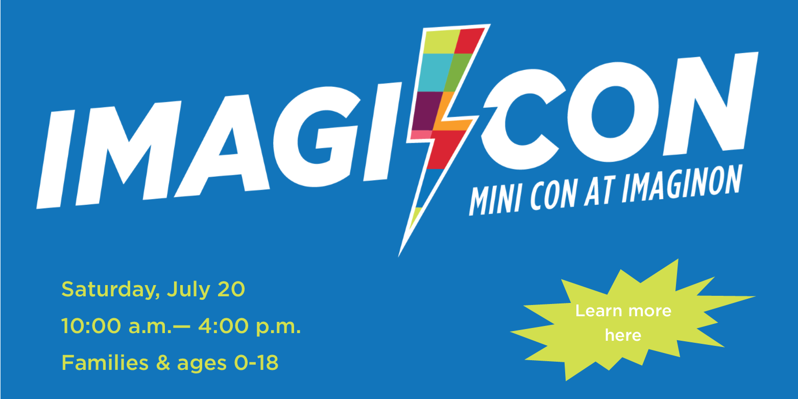 ImagiCON 2019 is coming up on July 21, 2019 at ImaginOn!