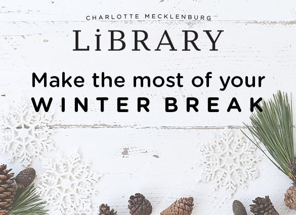 Make the most of your winter break at the Library