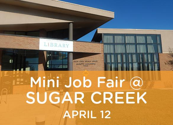 Mini job fair at Sugar Creek Library - April 12