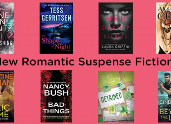 Eight new romantic suspense novels hand-picked by the Charlotte Mecklenburg Library