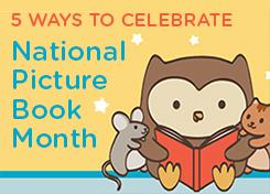 5 ways to celebrate picture book month