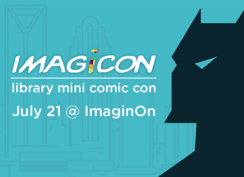 Assemble at ImagiCon, July 21
