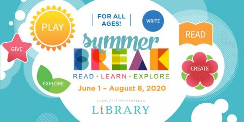 Read, Learn and Explore with the double Summer Break Challenge from Charlotte Mecklenburg Library!