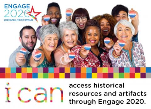 Enjoy access to important historical resources and artifacts through the Library's Engage 2020 program.